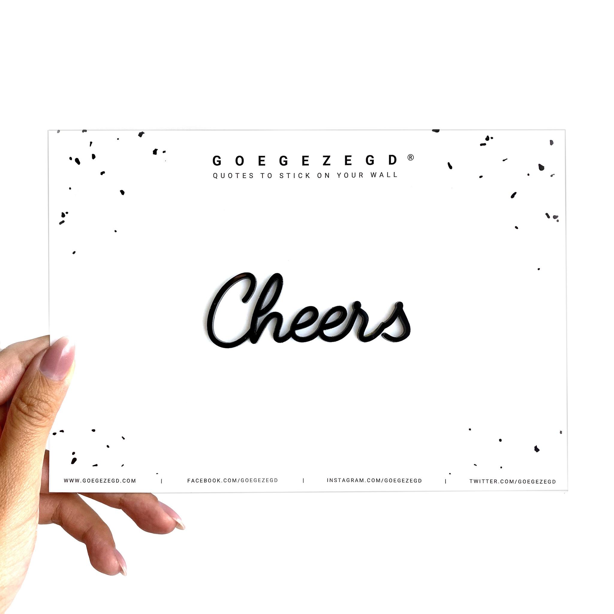 Goegezegd – Cheers – GOUD - in Wanddecoratie